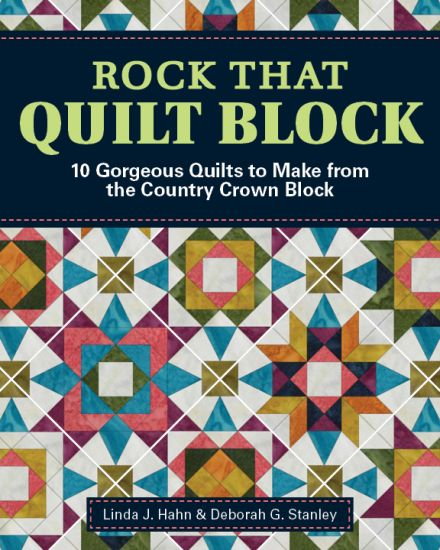 Rock that Quilt Block Country Crown book